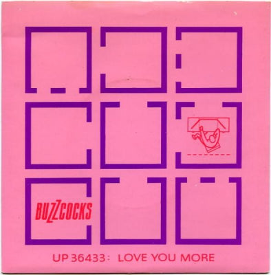 BUZZCOCKS - Love You More / Noise Annoys