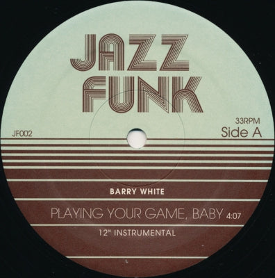 BARRY WHITE / COKE ESCOVEDO - Playing Your Game, Baby (Instrumental) / I Wouldn't Change A Thing
