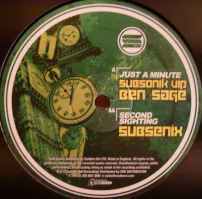 BEN SAGE / SUBSENIX - Just A Minute (Subsonik VIP) / Second Sighting