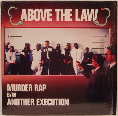 ABOVE THE LAW - Murder Rap / Another Execution