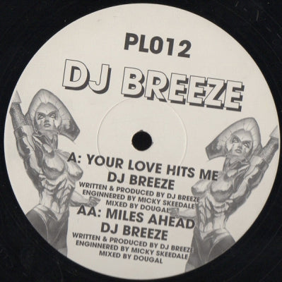 DJ BREEZE - Your Love Hits Me / Miles Ahead