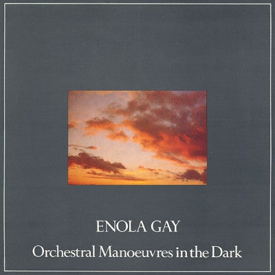 OMD (ORCHESTRAL MANOEUVRES IN THE DARK) - Enola Gay