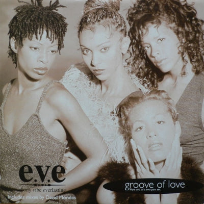 E.V.E. - Groove Of Love
