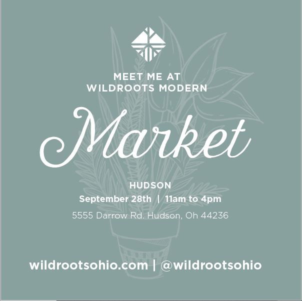 Meet me at Wildroots Modern Market at Hudson, Ohio