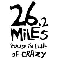 26.2 'Cause I'm Full Of Crazy