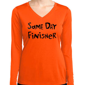 "Ladies Sports Tech Long Sleeve V - ""Same Day Finisher"""
