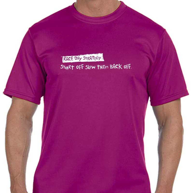 "Men's Sports Tech Short Sleeve Crew - ""Race Day Strategy: Start Off Slow Then Back Off"""