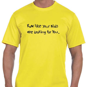 "Men's Sports Tech Short Sleeve Crew - ""Run Like Your Kids Are Looking For You"""