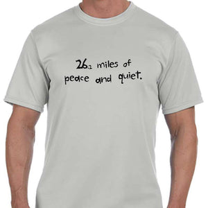 "Men's Sports Tech Short Sleeve Crew - ""26.2 Miles Of Peace And Quiet"""
