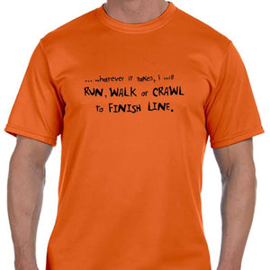 "Men's Sports Tech Short Sleeve Crew - ""Run Walk Or Crawl"""