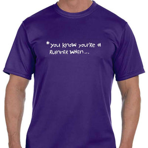 "Men's Sports Tech Short Sleeve Crew - ""You Know You're A Runner When"""