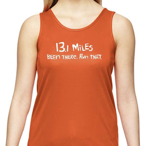 "Ladies Sports Tech Tank Crew - ""13.1 Miles: Been There. Run That."""