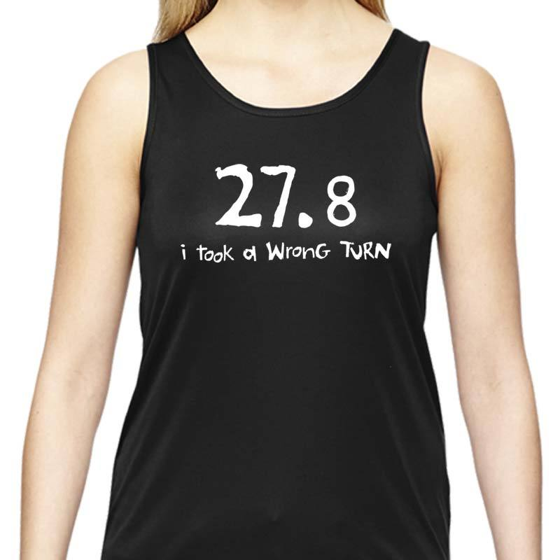 "Ladies Sports Tech Tank Crew - ""27.8  I Took A Wrong Turn"""