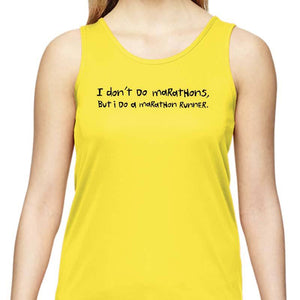 "Ladies Sports Tech Tank Crew - ""I Don't Do Marathons, I Do A Marathon Runner"""