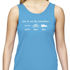 "Ladies Sports Tech Tank Crew - ""Life Is One Big Transition"""