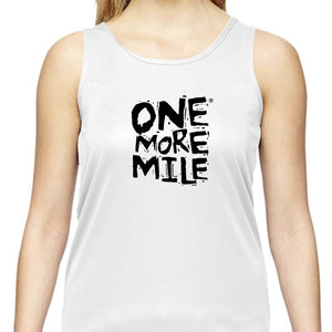 "Ladies Sports Tech Tank Crew - ""One More Mile"""