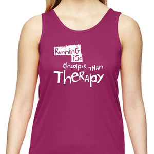 "Ladies Sports Tech Tank Crew - ""Running Is Cheaper Than Therapy"""