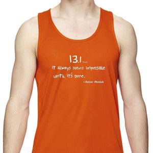 "Men's Sports Tech Tank - ""13.1 ... It Always Seems Impossible Until It's Done"""