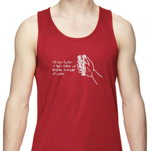 "Men's Sports Tech Tank - ""I'd Run Faster If They Gave Us Bacon Instead Of Water"""