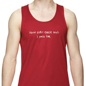 "Men's Sports Tech Tank - ""Some Girls Chase Boys; I Pass 'Em"""