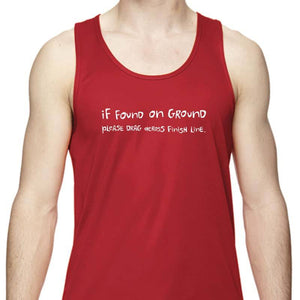 "Men's Sports Tech Tank - ""If Found On Ground, Please Drag Across Finish Line"""