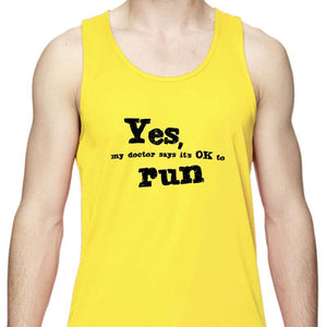"Men's Sports Tech Tank - ""Yes, My Doctor Says It's Okay To Run"""