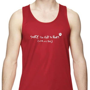 "Men's Sports Tech Tank - ""Sorry, I've Got To Run (With My Dog)"""