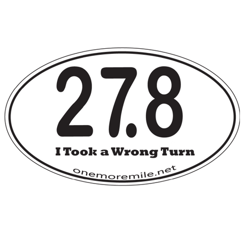 "Car Magnet ""27.8:  I Took A Wrong Turn"""