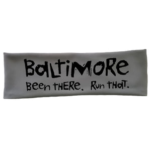 "OMM Tech Headband - ""Baltimore:  Been There. Run That."""