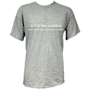 "Spectator Adult Cotton T Shirt-""I Don't Do Half Marathon's, But I Do A Half Marathon Runner"""