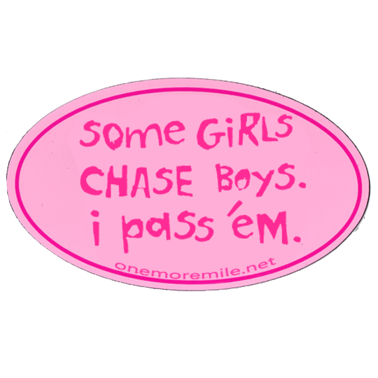 "Car Magnet ""Some Girls Chase Boys; I Pass 'Em"" - Pink w/ Fuschia Imprint"