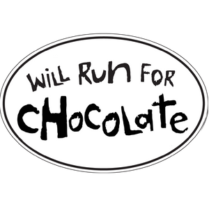 "Large Oval Sticker ""Will Run For Chocolate"""