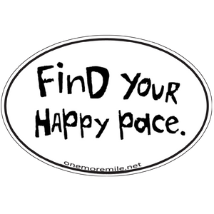 "Large Oval Sticker ""Find Your Happy Pace"""