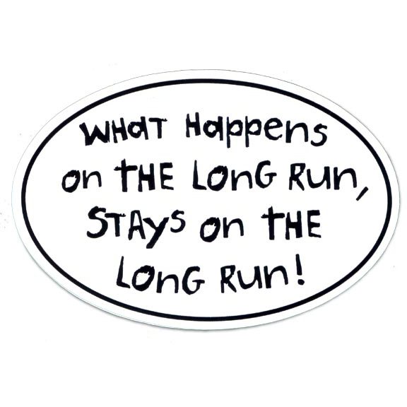 "Large Oval Sticker ""What Happens On The Long Run Stays On Long Run"""