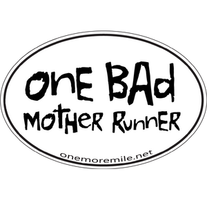 "Large Oval Sticker ""One Bad Mother Runner"""