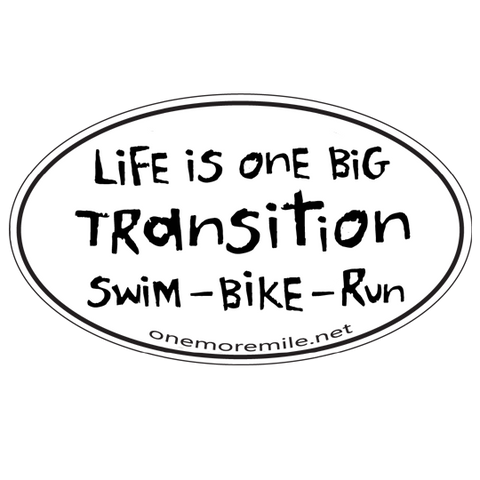 "Car Magnet ""Life Is One Big Transition"""