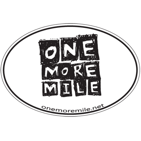 "Large Oval Sticker ""One More Mile"""