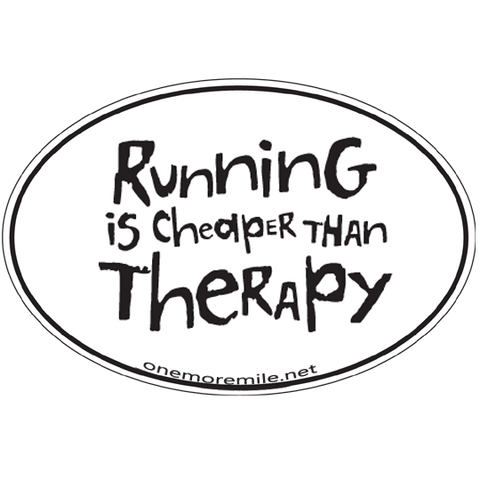 "Large Oval Sticker ""Running Is Cheaper Than Therapy"""