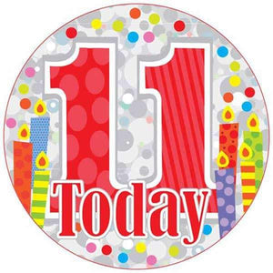 11 Today Holograpgic Party Badge