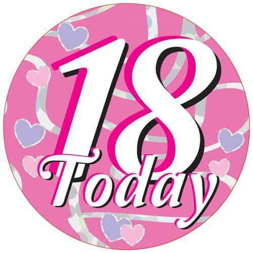 18 Today Pink Party Badge
