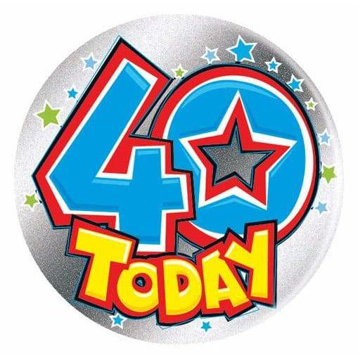 40 Today Silver Holographic Big Badge