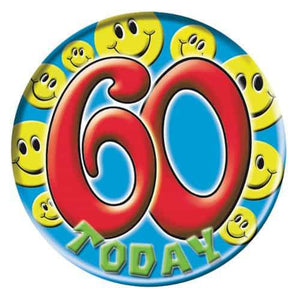 60 Today Smiley Faces Big Badge