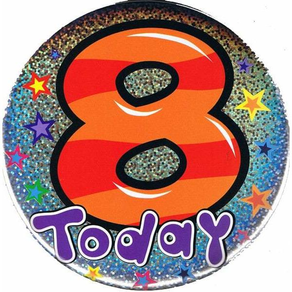 8 Today Holographic Big Badge