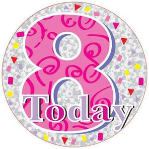 8 Today Pink And Silver Party Badge