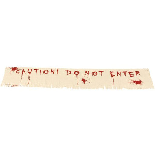 Caution Do Not Enter Bloody Banner
