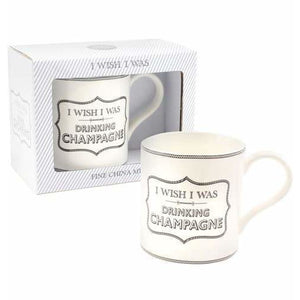 I Wish I Was Drinking Champagne Mug