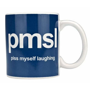 Text Mug Piss Myself Laughing PMSL - mypartymonsterstore