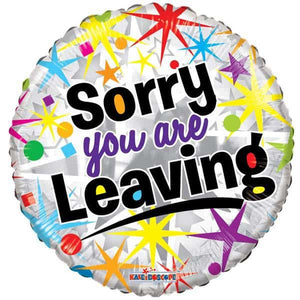 Sorry You Are Leaving Foil Balloon - mypartymonsterstore