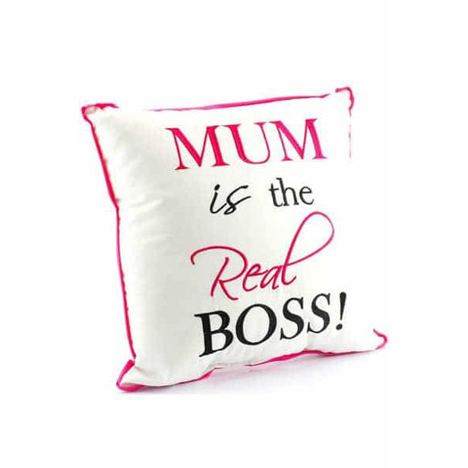 Mum Is The Real Boss Cushion