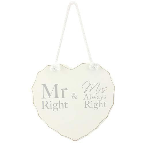 Mr Right And Mrs Always Right Heart Plaque
